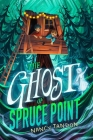 The Ghost of Spruce Point Cover Image
