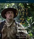 The Lost City of Z (Movie Tie-In): A Tale of Deadly Obsession in the Amazon Cover Image