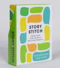 Story Stitch: Telling Stories. Opening Minds. Becoming Neighbors. Cover Image