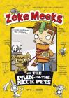 Zeke Meeks vs the Pain-In-The-Neck Pets Cover Image