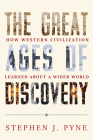 The Great Ages of Discovery: How Western Civilization Learned About a Wider World Cover Image