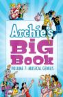 Archie's Big Book Vol. 7: Musical Genius Cover Image
