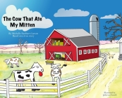 The Cow That Ate My Mitten Cover Image