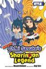 Naruto: Chibi Sasuke's Sharingan Legend, Vol. 2 (Naruto: Chibi Sasuke's Sharingan Legend #2) Cover Image