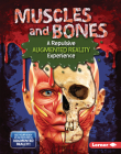 Muscles and Bones (a Repulsive Augmented Reality Experience) Cover Image
