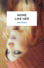 None Like Her (Peter Owen World Series: Slovenia) Cover Image