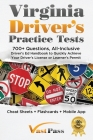 Virginia Driver's Practice Tests: 700+ Questions, All-Inclusive Driver's Ed Handbook to Quickly achieve your Driver's License or Learner's Permit (Che Cover Image