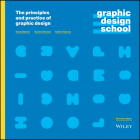 Graphic Design School: The Principles and Practice of Graphic Design Cover Image