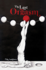 The Last Orgasm Cover Image