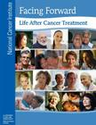 Facing Forward: Life After Cancer Treatment Cover Image
