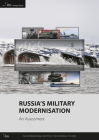 Russia's Military Modernisation: An Assessment Cover Image