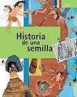 Historia de una semilla / A Seed's Story (Click Click: Ciencia Básica / Basic Science) Cover Image