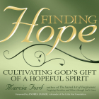 Finding Hope: Cultivating God's Gift of a Hopeful Spirit Cover Image