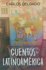 Cuentos de Latinoamérica: Kurzgeschichten aus Lateinamerika Cover Image