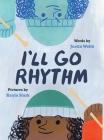 I'll Go Rhythm Cover Image