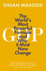 Gdp: The World's Most Powerful Formula and Why It Must Now Change Cover Image