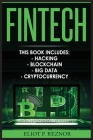 Fintech: Hacking, Blockchain, Big Data, Cryptocurrency Cover Image