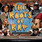 The Roots of Rap: 16 Bars on the 4 Pillars of Hip-Hop Cover Image