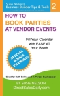 How to Book Parties at Vendor Events: Fill Your Calendar with Ease AT Your Booth Cover Image