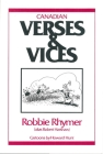 Canadian Verses & Vices: Robbie Rhymer (Alias Robert Harshaw) Cover Image