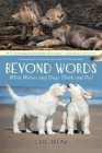 Beyond Words: What Wolves and Dogs Think and Feel (A Young Reader's Adaptation) Cover Image
