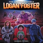 The Unforgettable Logan Foster #1 Cover Image