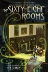 The Sixty-Eight Rooms (The Sixty-Eight Rooms Adventures #1) Cover Image