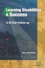Learning Disabilities & Success: A 20 Year Follow-up Cover Image