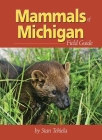 Mammals of Michigan Field Guide (Mammals Field Guides) Cover Image