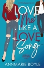 Love Me Like a Love Song Cover Image