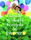 Cuando Tu Abuela Te Regala Un Limonero Cover Image