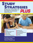 Study Strategies Plus: Building Your Study Skills and Executive Functioning for School Success Cover Image