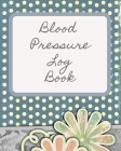 Blood Pressure Log Book for Women/BP Recording Book (104 pages): Health Monitor Tracking Blood Pressure, Weight, Heart Rate, Daily Activity, Notes (do Cover Image