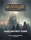 ANKUR Game Master's Guide: Game Master's Guide Cover Image