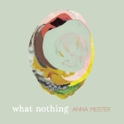 What Nothing Cover Image