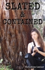 Slated & Contained Cover Image
