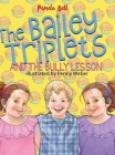 The Bailey Triplets and The Bully Lesson Cover Image