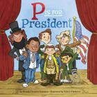 P Is for President Cover Image