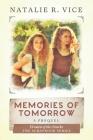 Memories of Tomorrow: A Women of the Ozarks Prequel (Scrapbook #1) Cover Image