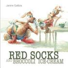 Red Socks and Broccoli Ice-Cream Cover Image