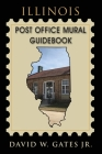 Illinois Post Office Mural Guidebook Cover Image