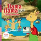 Llama Lama Family Vacation (Llama Llama) Cover Image
