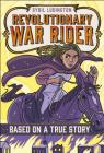 Sybil Ludington: Revolutionary War Rider (Based on a True Story) Cover Image