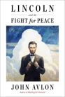 Lincoln and the Fight for Peace Cover Image