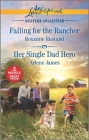 Falling for the Rancher & Her Single Dad Hero Cover Image