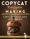Copycat Recipes Making: Hacer un delicioso sándwich en casa Libro de cocina para principiantes Cover Image