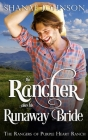 The Rancher takes his Runaway Bride Cover Image