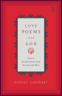 Love Poems from God: Twelve Sacred Voices from the East and West (Compass) Cover Image
