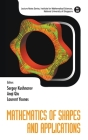 Mathematics of Shapes and Applications (Lecture Notes Series #37) Cover Image