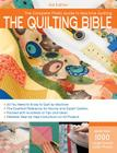 The Quilting Bible, 3rd Edition: The Complete Photo Guide to Machine Quilting Cover Image